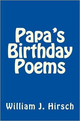 amazon com papa s birthday poems 9781985000957 mr william j