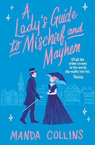 Book Cover: A Lady's Guide to Mischief and Mayhem