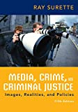 img - for Media, Crime, and Criminal Justice book / textbook / text book