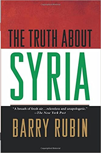 The Truth about Syria First Edition Edition
