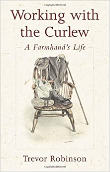 Descargar Novelas Bittorrent Working With The Curlew: A Farmhand's Life Donde Epub