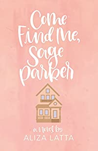 Come Find Me, Sage Parker by Aliza Latta ebook deal