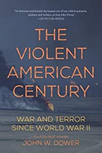 The Violent American Century: War and Terror Since World War II (Dispatch Books) by Haymarket Books