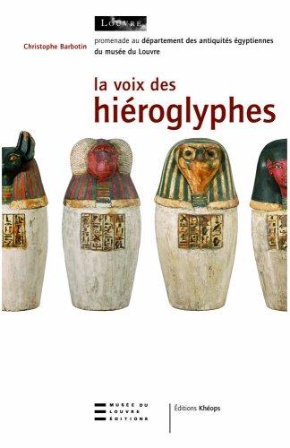 La voix des hiéroglyphes : Promenade au départem...