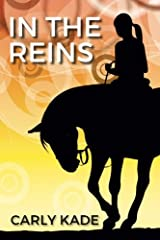 In The Reins (In The Reins Series) (Volume 1) Paperback