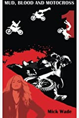 Mud, Blood And Motocross Paperback
