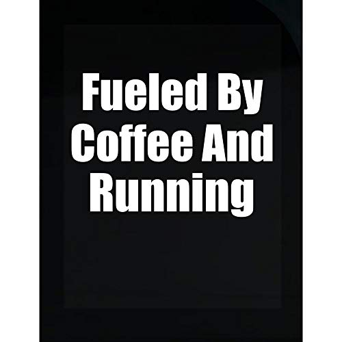 Fueled by Coffee and Running - Sports Gift idea - Marathon Design - Sprint - Transparent Sticker