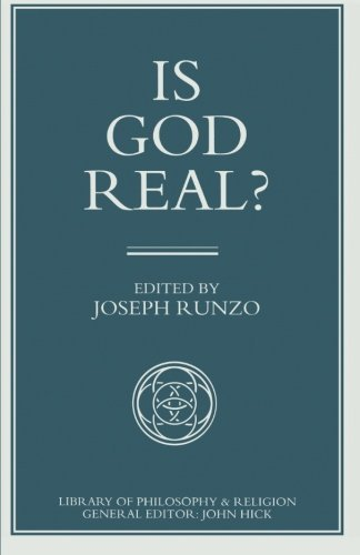 Is God Real? (Library of Philosophy and Religion) by Joseph Runzo (2014-01-14)