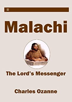 Malachi: The Lord's Messenger by [Ozanne, Charles]