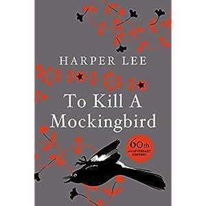 To Kill a Mockingbird (50th Anniversary Collector's Hardback Edition): 60th Anniversary Edition