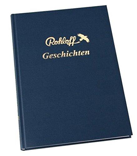 Rohloff Geschichten: Ein Buch von Fahrradfahrern, gefüllt mit Erzählungen, die Lust auf Radfahren machen