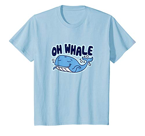 Kids Whatever Oh Whale Shrug Oh Well Funny Saying T-Shirt 10 Baby Blue