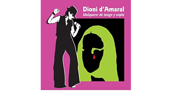 Malquerer de Tango y Copla de Dioni dAmaral en Amazon Music ...