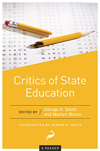 Critics of State Education: A Reader