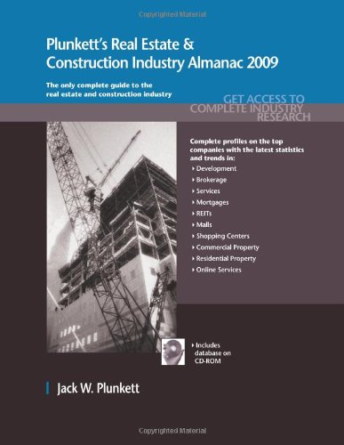 Plunkett's Real Estate & Construction Industry Almanac: Real Estate & Construction Industry Market Research, Statistics, Trends & Leading Companies