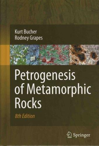 Petrogenesis of Metamorphic Rocks