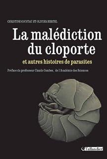 La malédiction du cloporte : et autres histoires de parasites, Coustau, Christine