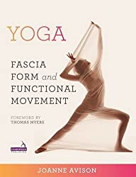 Yoga: Fascia, Anatomy and Movement from Handspring Publishing