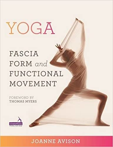 Yoga Fascia Anatomy And Movement 9781909141018 Medicine Health