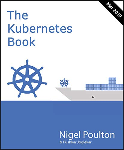 The Kubernetes Book: March 2019