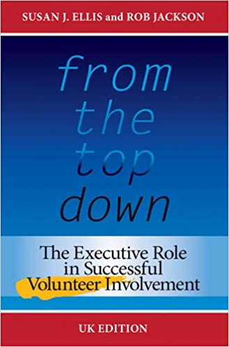 Lataa ebooks ilmaiseksi pdf-muodossa From the Top Down, UK Edition: The Executive Role in Successful Volunteer Involvement in Finnish CHM
