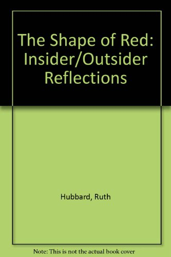 The Shape of Red: Insider/Outsider (Reflections Shape)