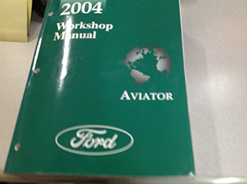 2004 LINCOLN AVIATOR TRUCK SUV Service Shop Workshop Repair Manual OM - Ford Om