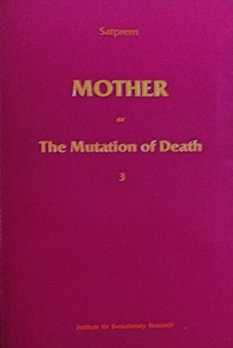 Mother or the Mutation of Death