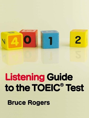 Listening Guide to the TOEIC Test Student Book (120 pp)