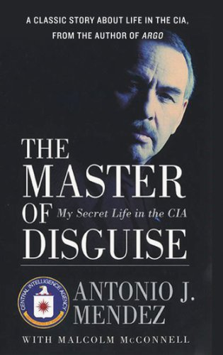 The Master of Disguise: My Secret Life in the CIA cover