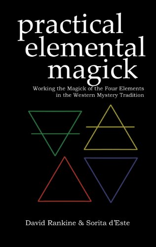 Practical Elemental Magick: A guide to the four elements (Air, Fire, Water & Earth) in the Western Esoteric - 4 Elements