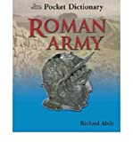 img - for [(British Museum Pocket Dictionary Roman Army )] [Author: Richard Abdy] [May-2008] book / textbook / text book