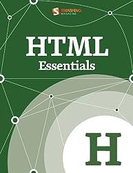 HTML Essentials (Smashing eBook Series 24)