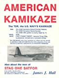 American Kamikaze, James J. Hall, 0962174505