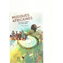 Musiques Africaines: Nouveaux Enjeux, Nouveaux Defis