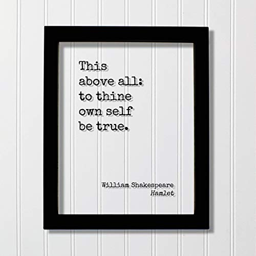 William Shakespeare - Floating Quote - Hamlet - This above all: to thine own self be true - Quote Art Print - Be true to yourself (To Thine Own Self Be True Quote)