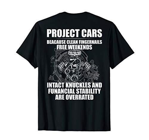 Car Racing T Shirt Project Car Free Weeken Car Lover Gift