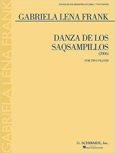 Danza de Los Saqsampillos: Two Pianos, Four Hands