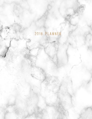 2018 Planner: Marble + Gold Weekly Monthly Planner with Inspirational Quotes and To-Do Lists (2018 Organizers) (Volume 1)