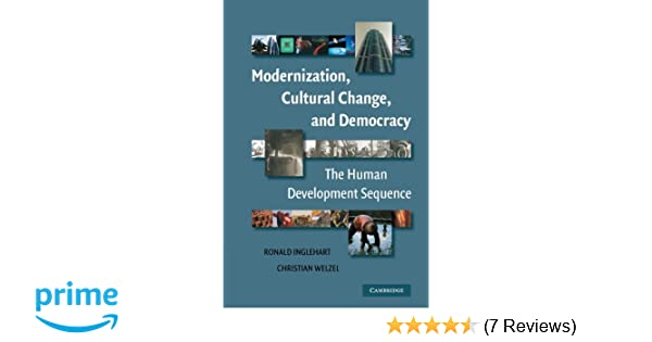 modernization cultural change and democracy the human development sequence