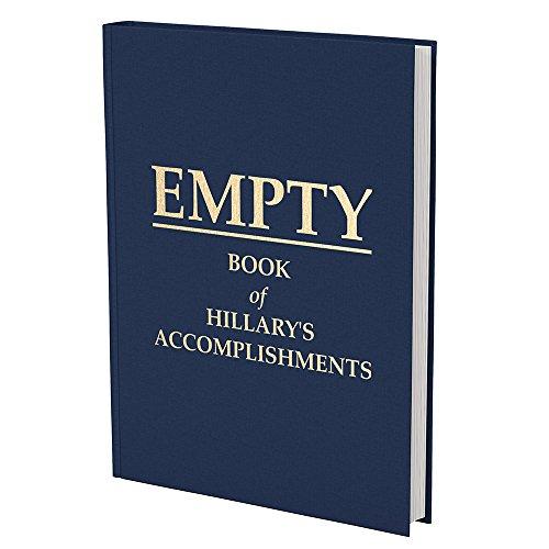 Empty Book of Hillary's Accomplishments - Political Gag Gift - Hillary Clinton Joke