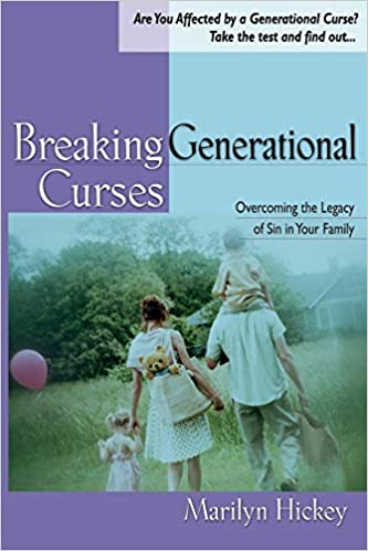 Breaking Generational Curses: Overcoming the Legacy of Sin in Your