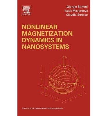 [(Nonlinear Magnetization Dynamics in Nanosystems )] [Author: Issak D. Mayergoyz] [Dec-2008]