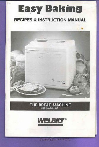 Welbilt bread machine manual abm600 1.
