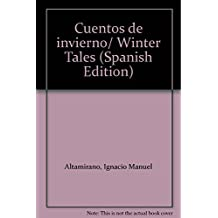 Cuentos de invierno/ Winter Tales