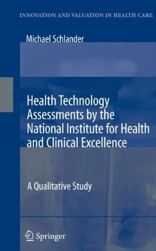 Health Technology Assessments by the National Institute for Health and Clinical Excellence: A Qualitative Study (Innovat