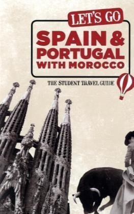 Lets Go Spain and Portugal with Morocco: The Student Travel Guide Idioma Inglés: Amazon.es: Harvard Student Agencies Inc.: Libros en idiomas extranjeros