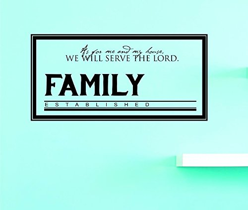 14 x 28, We Will Serve The Lord Family Established Wall Art Size: 14 Inches X 28 Inches Color: Black Design with Vinyl US V JER 4084 2 Top Selling Decals As For Me And My House