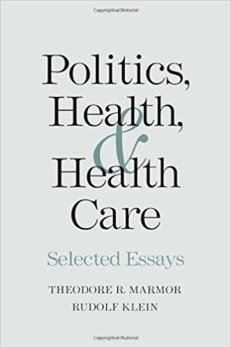 politics health and health care selected essays theodore r  politics health and health care selected essays theodore r marmor rudolf klein 9780300110876 com books