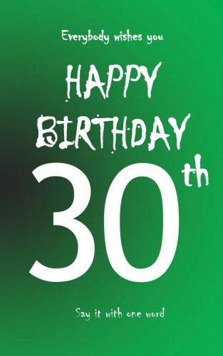 Happy birthday - 30th: Book to write - Size M - Green pdf epub